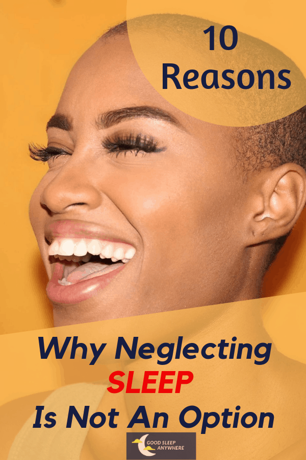 10 reasons why neglecting sleep is not an option