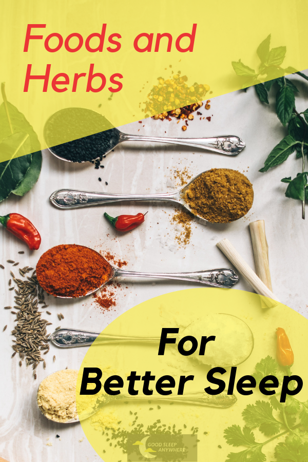 Foods and Herbs for Better Sleep