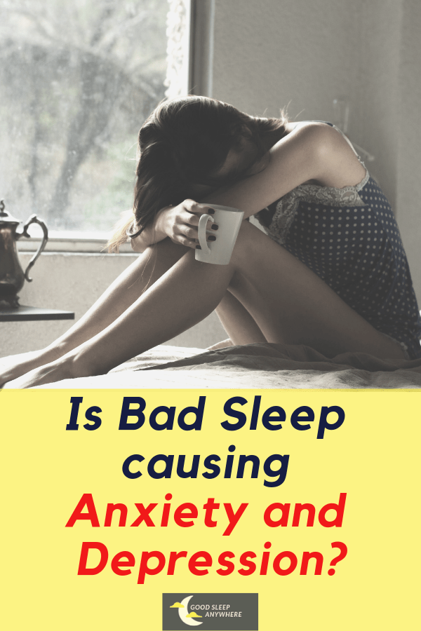 Is Bad Sleep Causing Anxiety and Depression