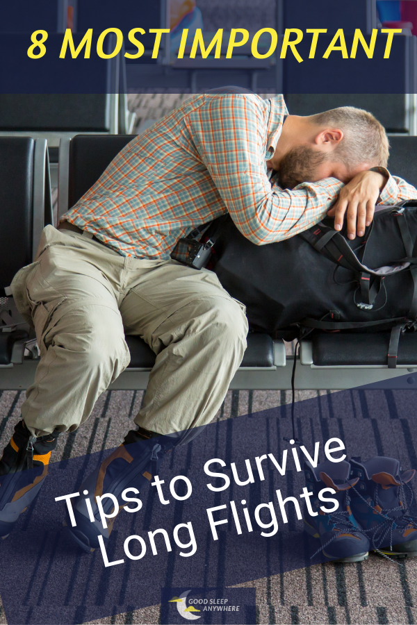 8 Most Important Tips to Survive Long Flights