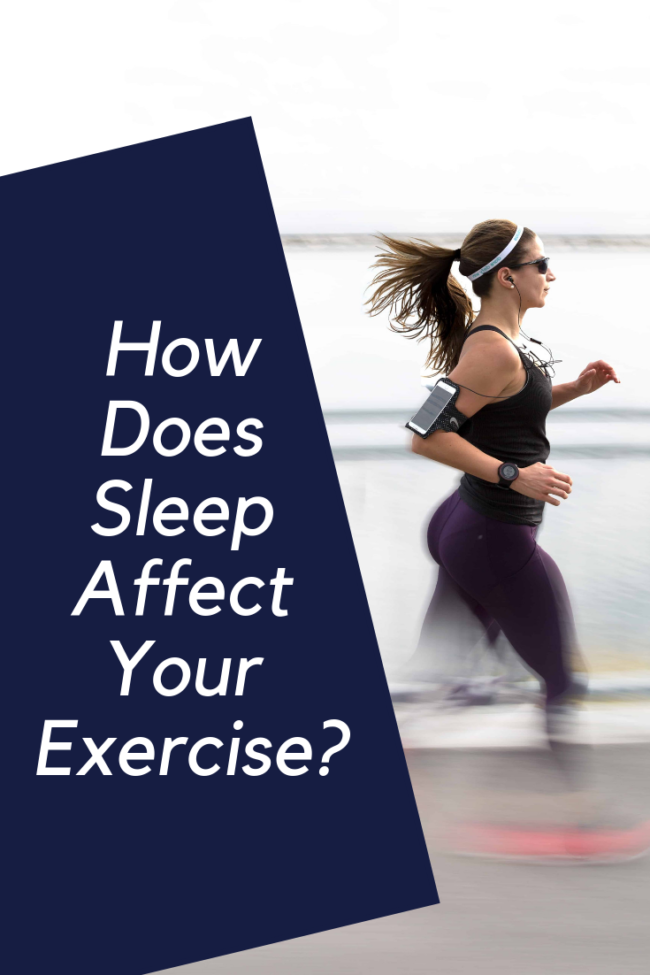How Does Sleep Affect Your Exercise