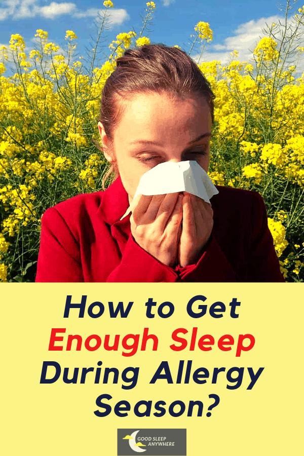 How to get enough sleep during allergy season