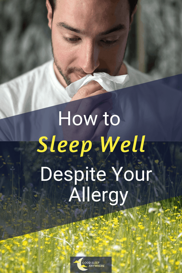 How to sleep well despite your allergy