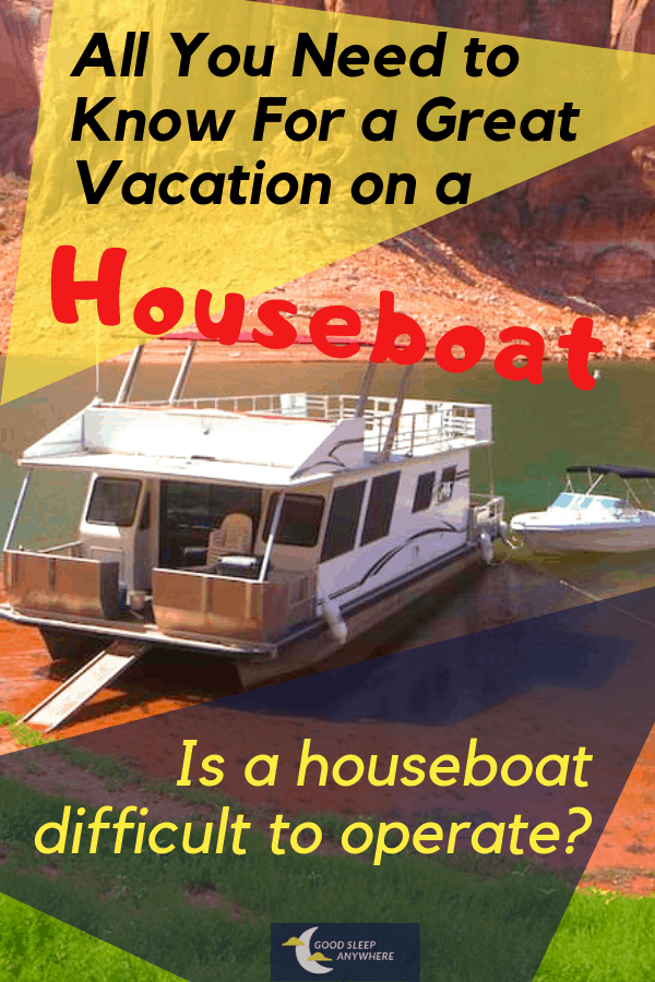 Is a houseboat difficult to operate
