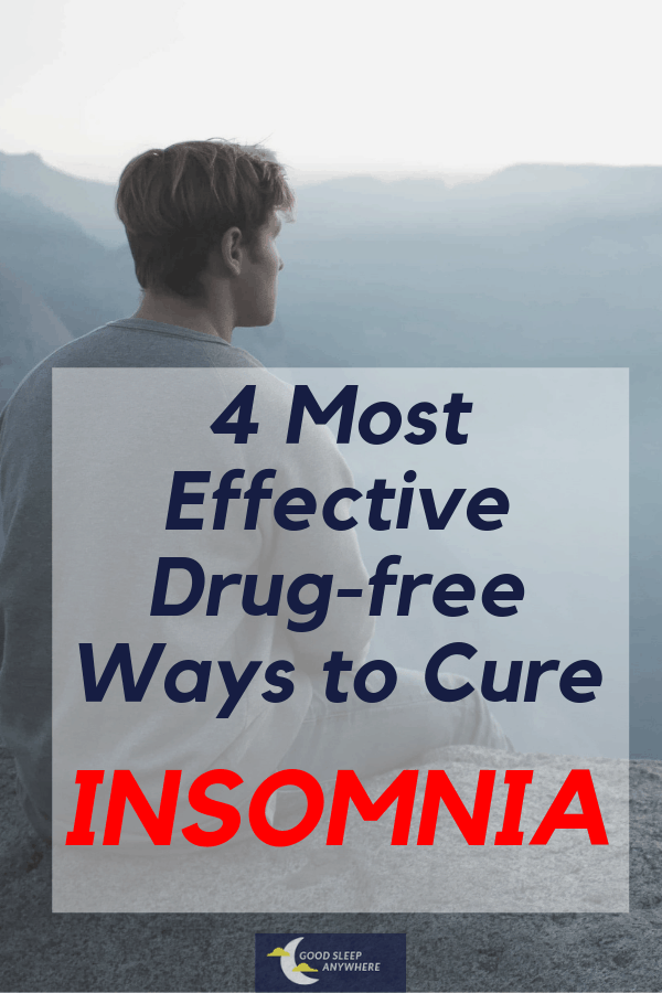 4 Most Effective Drug-free Ways to Cure Insomnia
