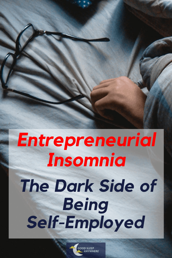 Entrepreneurial Insomnia - The Dark Side Of Being Self-Employed