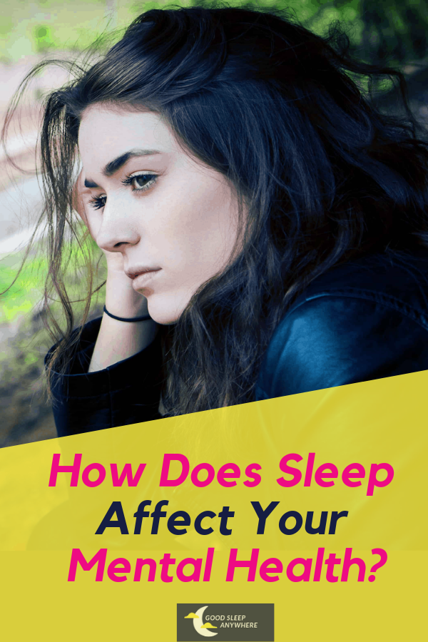 How Does Sleep Affect Your Mental Health?