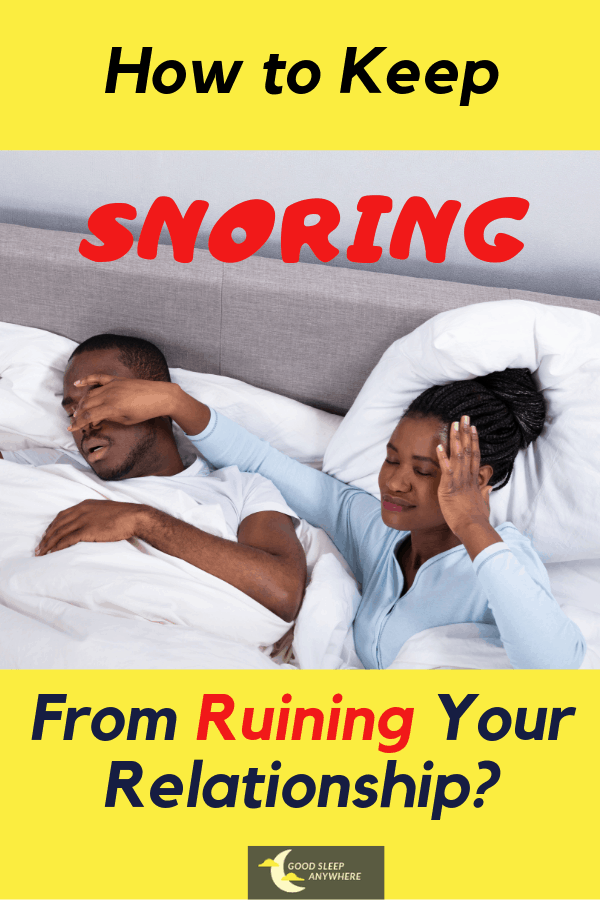 How to keep snoring from ruining your relationship