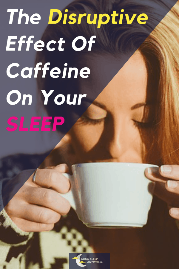 The Disruptive Effect of Caffeine on Your Sleep