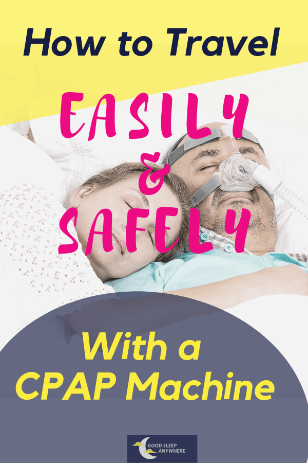 How to travel easily and safely with your CPAP machine