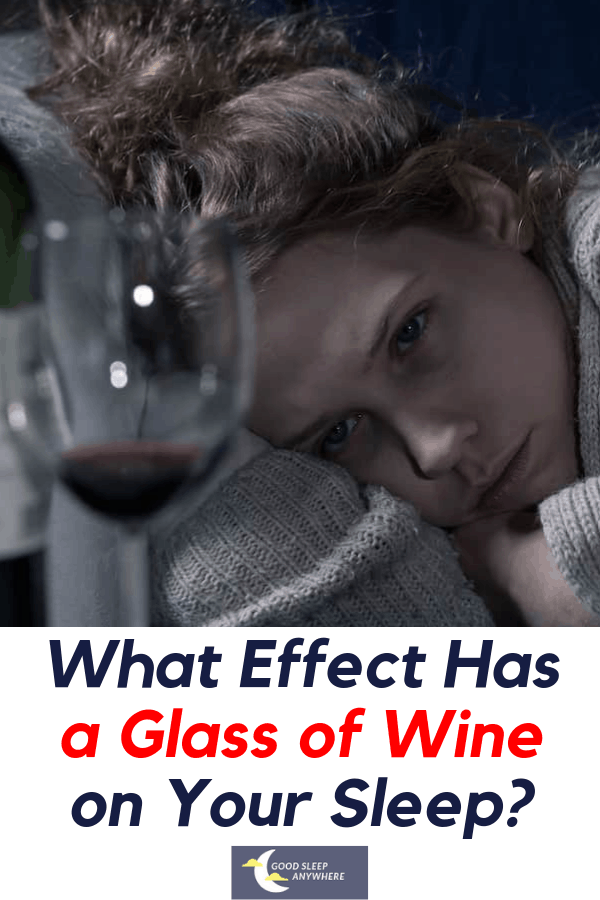 What Effect Has a Glass of Wine on Your Sleep