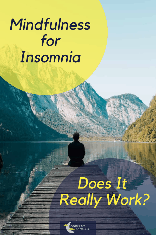 Mindfulness for insomnia - does it really work