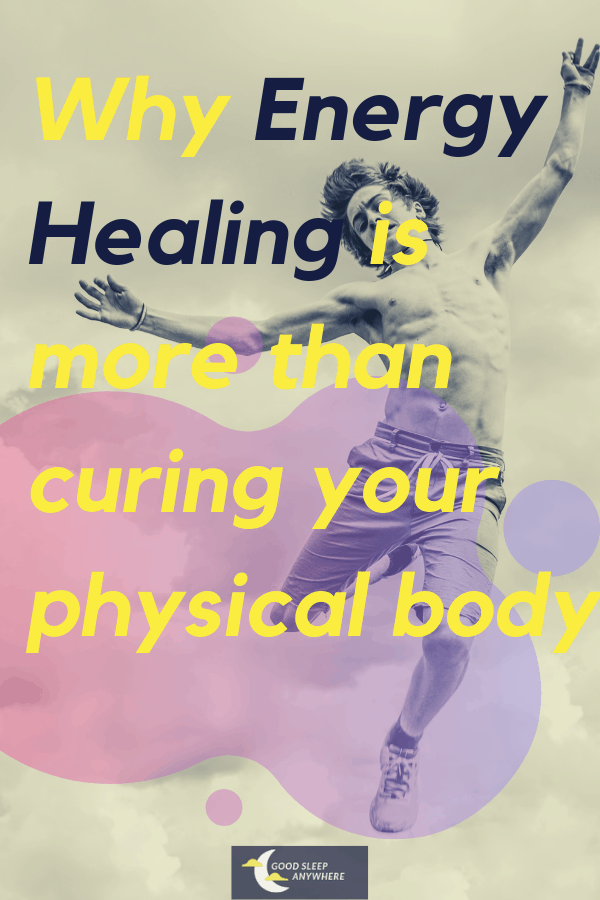 Energy healing is more than curing your physical body