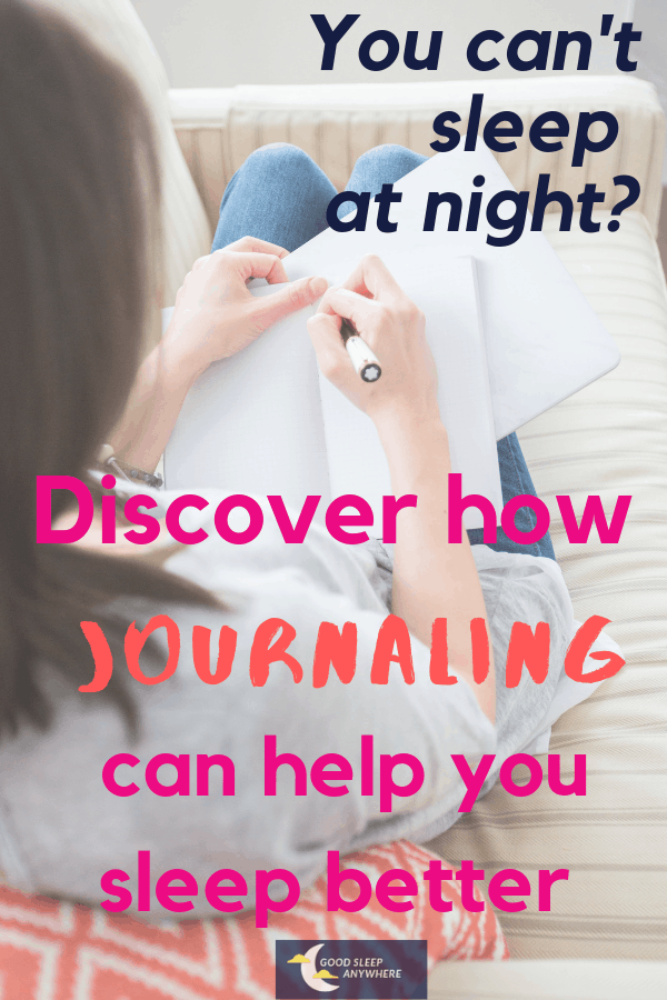 Discover how Journaling can help you sleep better