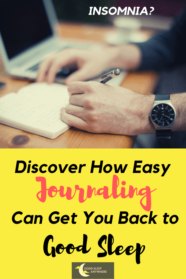 Discover how easy Journaling can get you back to good sleep
