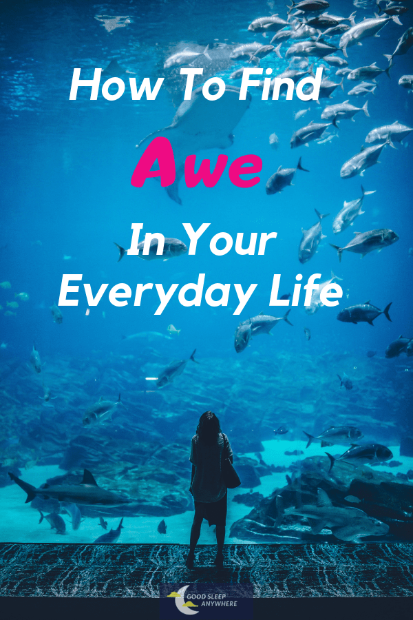 How to find the power of awe