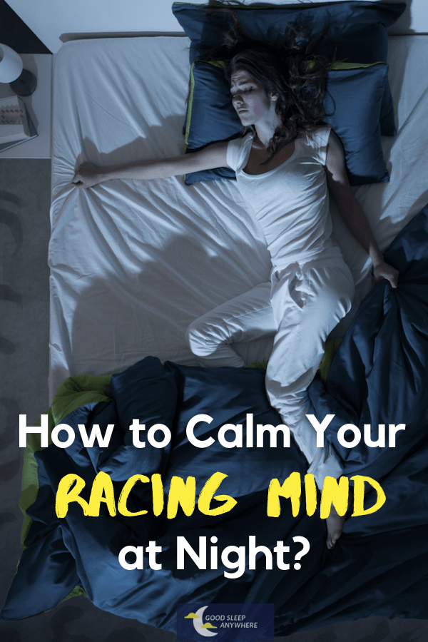 How to calm your racing mind at night?