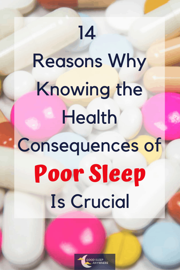 14 reasons why knowing the health consequences of poor sleep is crucial