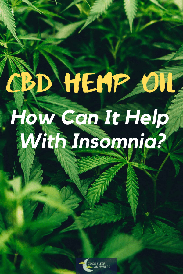 CBD hemp oil - how can it help with insomnia
