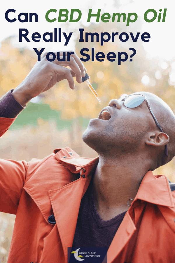 Can CBD Hemp Oil Really Improve Your Sleep