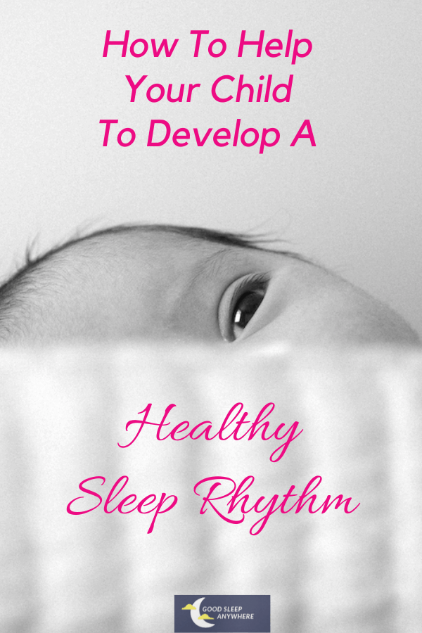 How to Help Your Child to Develop a Healthy Sleep Rhythm