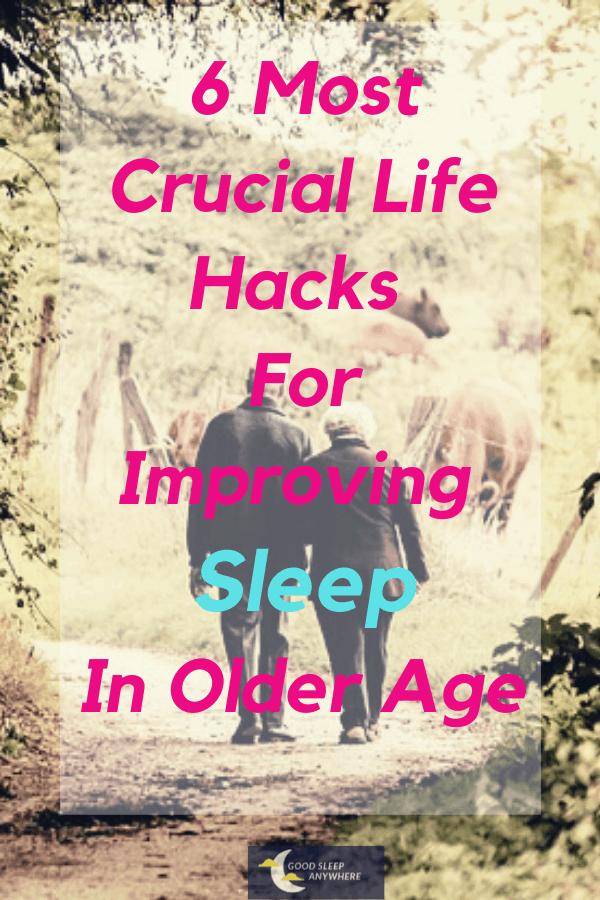 life hacks for improving sleep and aging