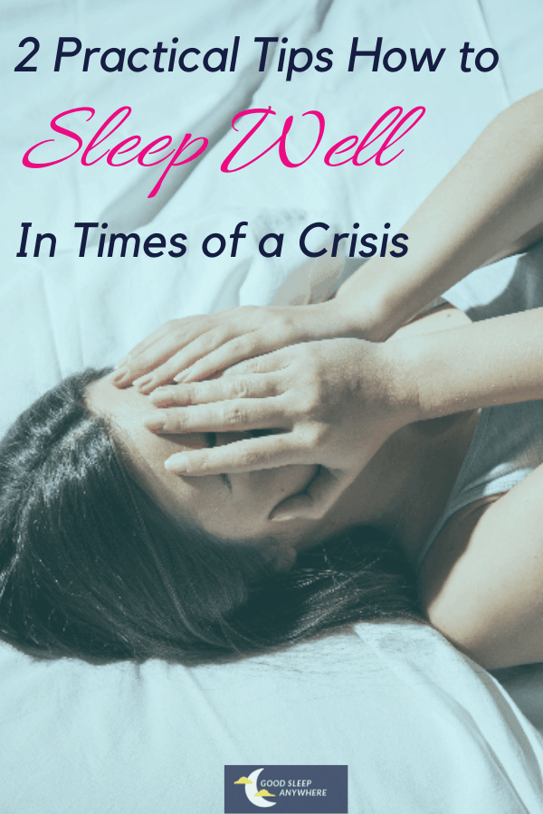 Sleep Well During Crisis
