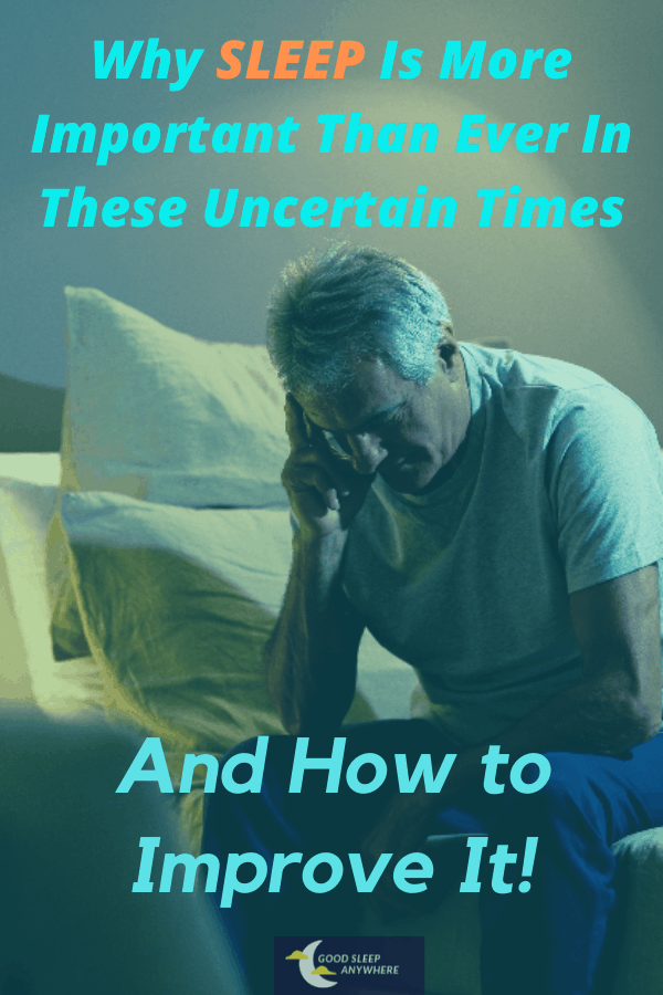Sleep in uncertain times 1