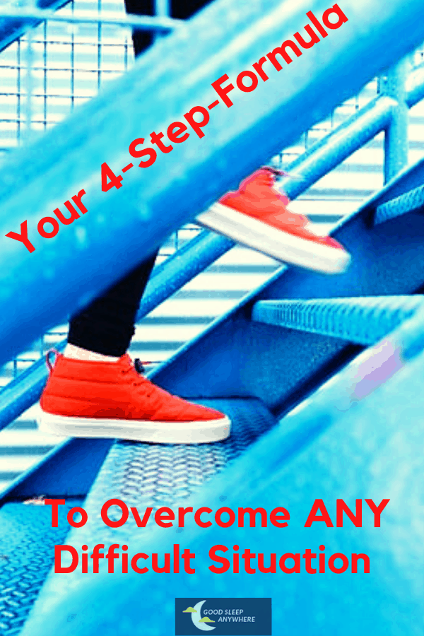 Your 4-Step-Formula To Overcome ANY Difficult Situation