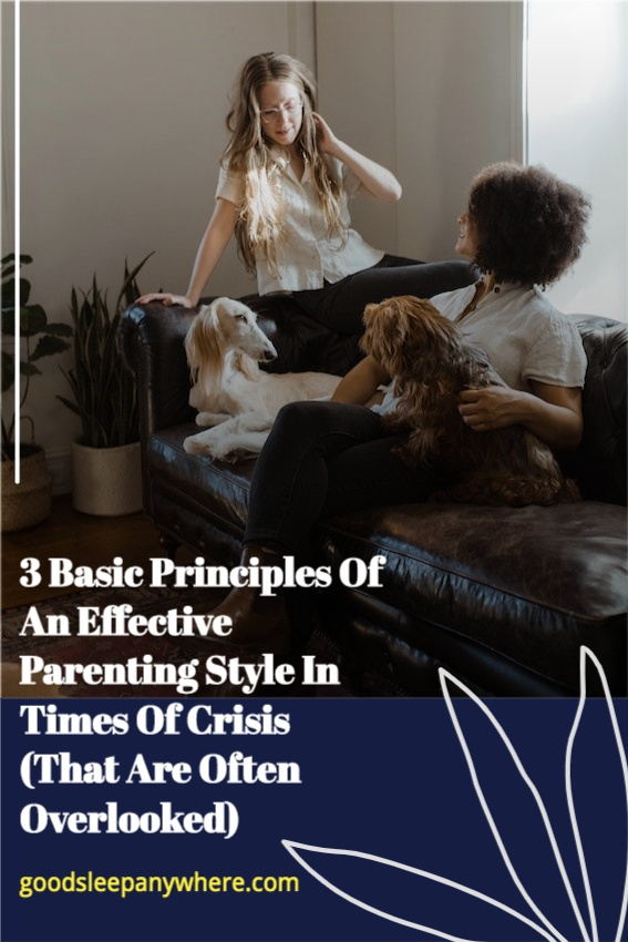 3-Basic-Principles-Of-An-Effective-Parenting-Style-In-Times-Of-Crisis-(That-Are-Often-Overlooked)