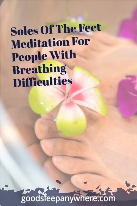 Soles-Of-The-Feet-Meditation-For-People-With-Breathing-Difficulties