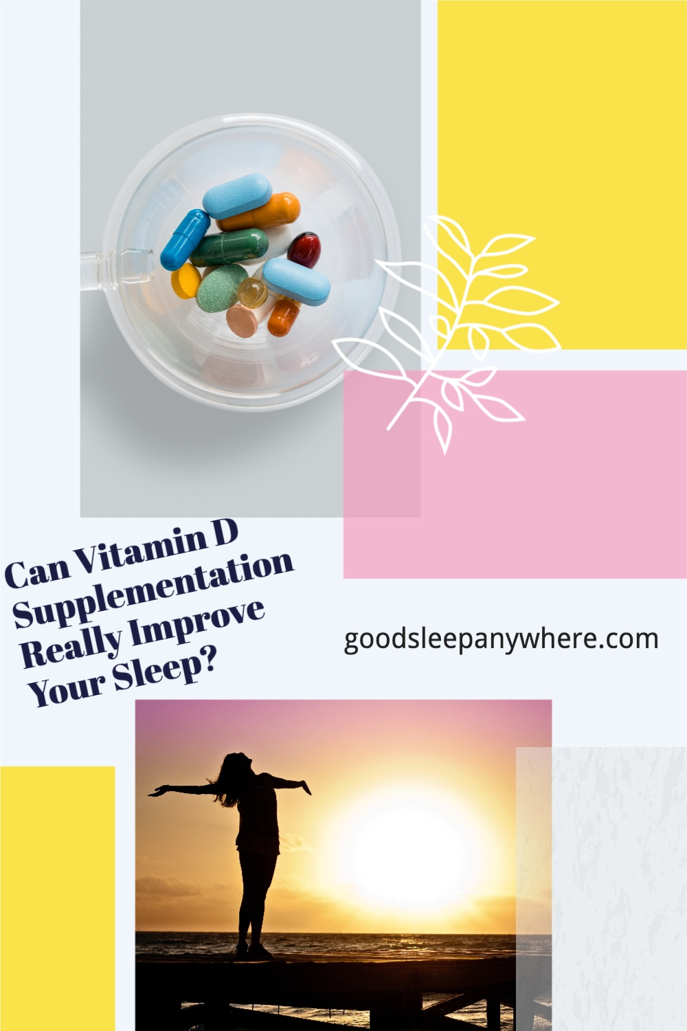 Can Vitamin D Supplementation Really Improve Your Sleep?