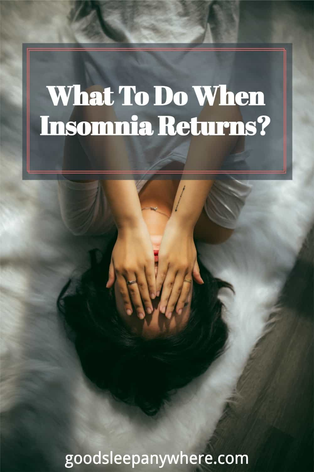 What-To-Do-When-Insomnia-Returns